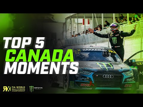 The Top 5 BIGGEST Moments of Canada! | FIA World Rallycross
